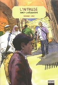 L'intruse, tome 1 : La découverte par  Roannie