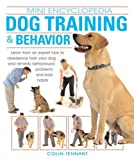img - for Dog Training & Behavior (Mini Encyclopedia Ser.) by Colin Tennant (2005-11-01) book / textbook / text book