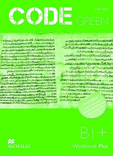 Download Code Green Intermediate Workbook with Macmillan Practice Online & CD B1+ ebook