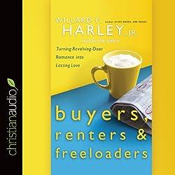 Buyers, Renters, & Freeloaders