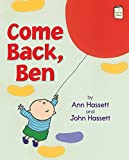Come Back, Ben (I Like to Read)