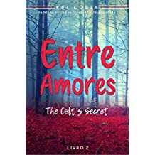 Entre Amores (The Colt's Secret Livro 2)