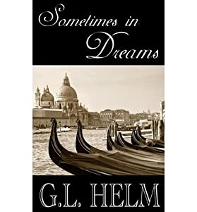 [ Sometimes in Dreams By Helm, G L ( Author ) Paperback 2013 ]