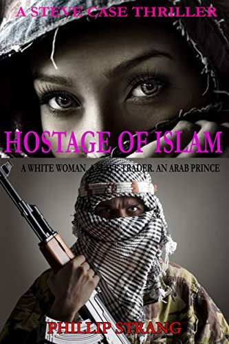 Hostage of Islam (Steve Case Thriller Book 3)