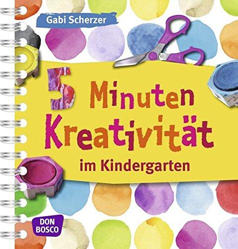5 Minuten Kreativität im Kindergarten (Kinder, Kunst und Kreativität)
