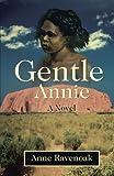 Gentle Annie, Anne Ravenoak, 0595471765