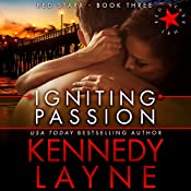 Igniting Passion | Kennedy Layne