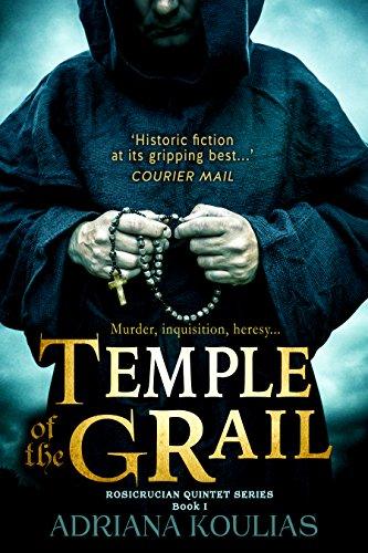 Book: Temple of the Grail - A Novel (Rosicrucian Quartet) by Adriana Koulias