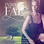 Into the Fae: Gypsy Healer Series, Book 1 | Quinn Loftis
