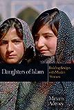 Daughters of Islam: Building Bridges with Muslim