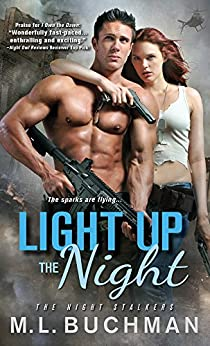 Light Up the Night (The Night Stalkers Book 11) by [Buchman, M. L.]