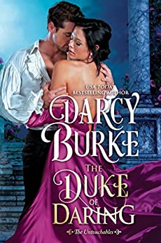 The Duke of Daring (The Untouchables Book 2) by [Burke, Darcy]