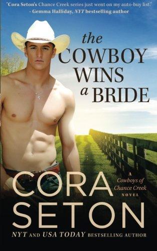 The Cowboy Wins a Bride (Cowboys of Chance Creek) (Volume 2) pdf epub