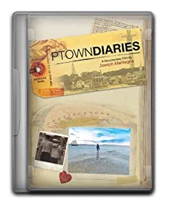 Ptown Diaries a Documentary Film By Joseph Mantegna