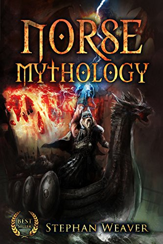 Norse Mythology: Gods, Heroes and the Nine Worlds of Norse Mythology (Norse Myths - Norse Gods - Viking Mythology - Viking Gods - Thor - Loki - Odin - ... - Egyptian - Mythology Trilogy Book 2)