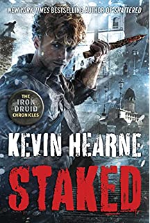 Kevin Hearne - Staked