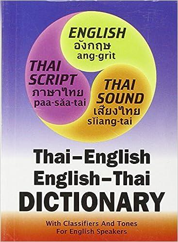 Thai English English Thai Dictionary And Phrasebook
