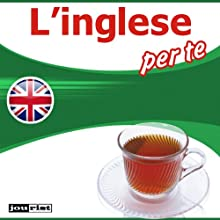 L'inglese per te (       UNABRIDGED) by div. Narrated by div.