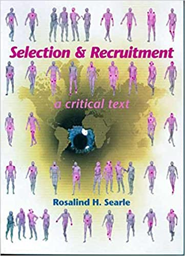 Selection and Recruitment: A Critical Text