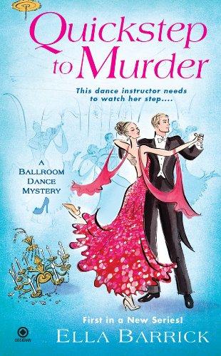 Quickstep to Murder: A Ballroom Dance Mystery