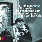 36 Stunden: Die Geschichte vom Fräulein Pollinger | Ödön Horváth