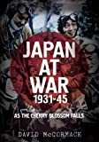 img - for Japan at War 1931-45: As the Cherry Blossom Falls book / textbook / text book