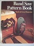 Band Saw Pattern Book, Mark Duginske and Gene Duginske, 0806982500