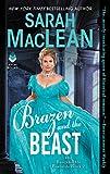 Image of Brazen and the Beast: The Bareknuckle Bastards Book II