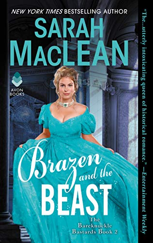 Brazen and the Beast: The Bareknuckle Bastards Book II by [MacLean, Sarah]