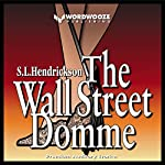 The Wall Street Domme | S.L. Hendrickson