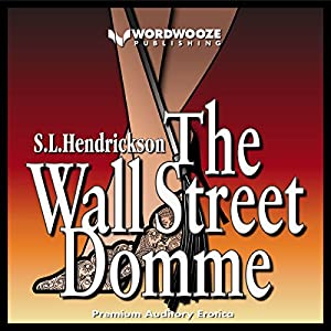 The Wall Street Domme Audiobook