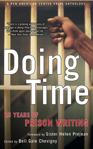 Doing Time: 25 Years of Prison Writing (PEN American Center Prize - Blacks Pen Centre