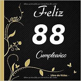 Feliz 88 cumpleaños - Libro de visitas -: Para llenar | Para ...