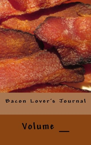Bacon Lover's Journal: It's ok if you don't like bacon... (RMSM Journals) PDF