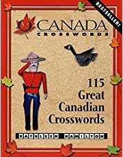 O Canada Crosswords Book 1: 115 Great Canadian Crosswords