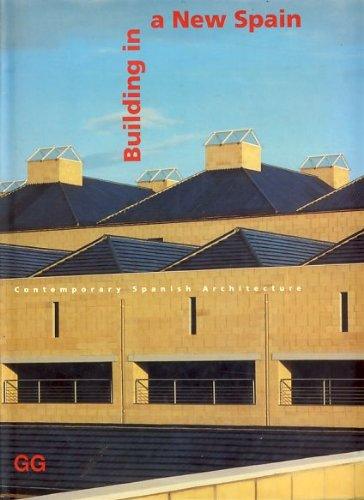 Descargar Libro Building In New Spain : Contemporany Spanish Architecture: Contemporary Spanish Architecture Kenneth Frampton
