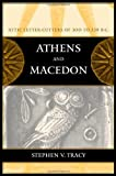 Athens and Macedon 9780520233331