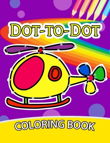 Dot to Dot Coloring Book for Kids: Coloring Book for kids Count 1 to 50 (activity books for kids 2-4) ebook
