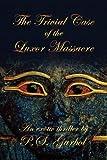 The Trivial Case of the Luxor Massacre, P. S. Garbol, 1436373050
