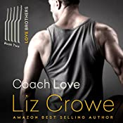Coach Love: The Love Brothers, Book 2 | Liz Crowe