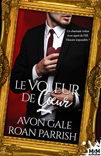 Le voleur de coeur (MM) (French Edition)