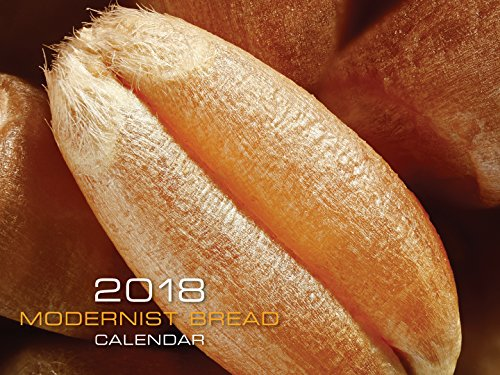 Modernist Bread 2018 Wall Calendar