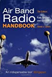 The Air Band Radio Handbook, David J. Smith, 1852606061