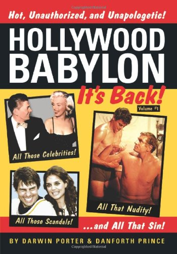 Read Online Hollywood Babylon--It's Back!: All Those Celebrities, All Those Scandals, All That Nudity, And All That Sin pdf epub