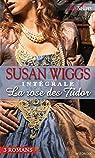 La Rose des Tudor : l'intégrale de la série par Wiggs