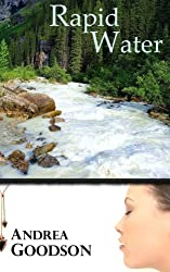 Rapid Water (The Riverbend Trilogy) (Volume 2)