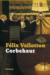 Corbehaut, Vallotton, Félix