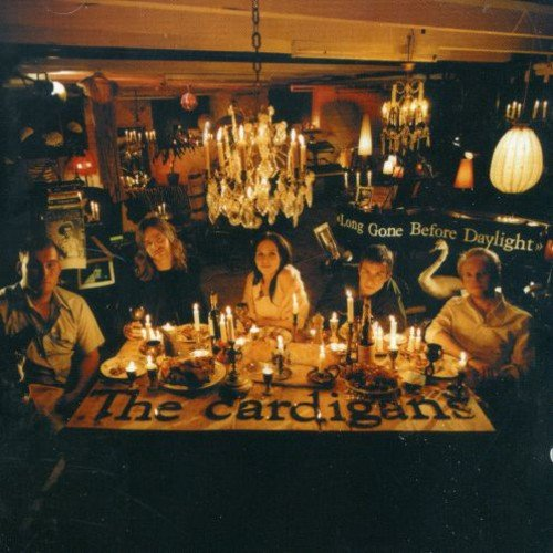 Long Gone Before Daylight by Cardigans, The