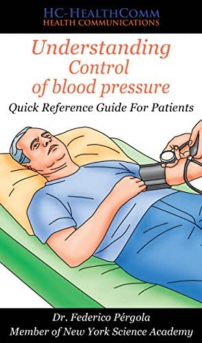 Understanding Control of blood pressure: Quick Reference Guide For Patients