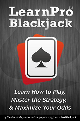 Learn Pro Blackjack - How to Play Blackjack, Master Blackjack Strategy, and Maximize Your Odds
